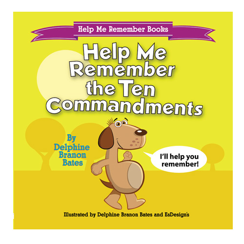 Help Me Remember the Ten Commandments